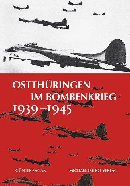 Ostthüringen im Bombenkrieg 1939-1945 als Buch