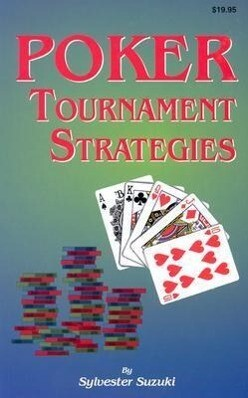 Poker Tournament Strategies als Taschenbuch