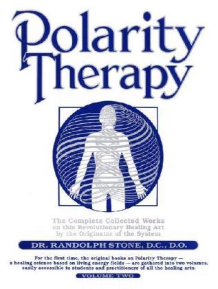 Polarity Therapy, Volume 2 als Taschenbuch