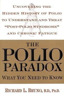 The Polio Paradox: What You Need to Know als Buch