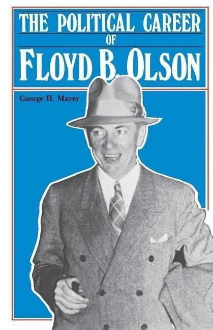 Political Career of Floyd B Olson als Taschenbuch