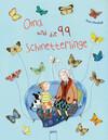 Oma und die 99 Schmetterlinge