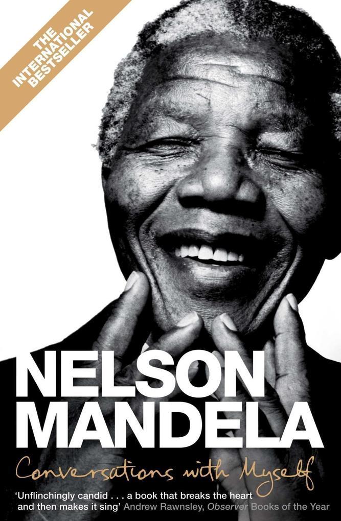 Conversations with Myself als eBook von Nelson Mandela