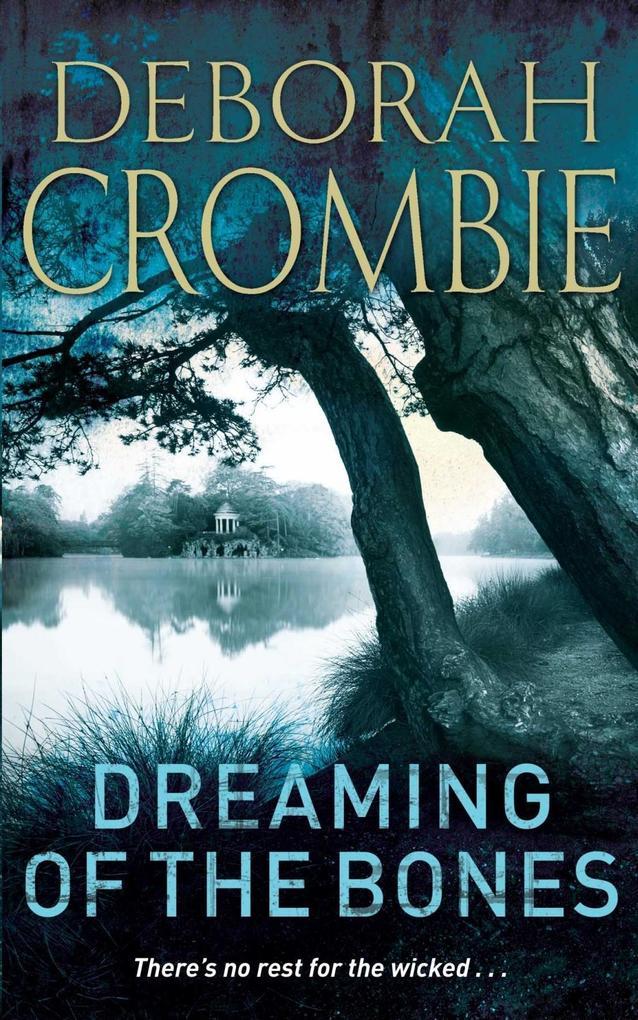 Dreaming of the Bones als eBook von Deborah Crombie