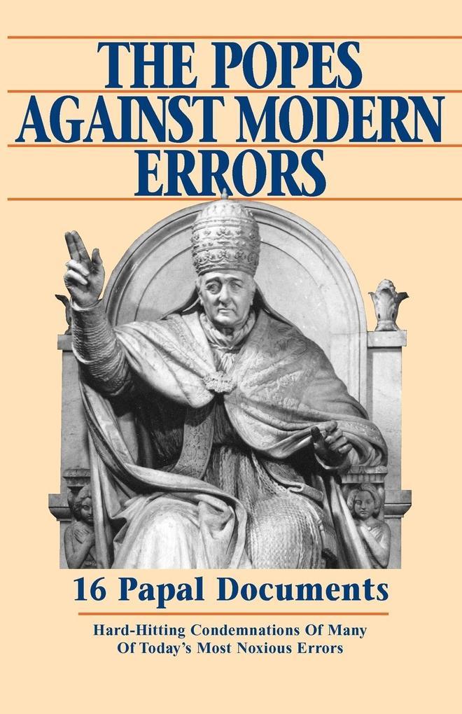 Popes Against Modern Errors als Buch