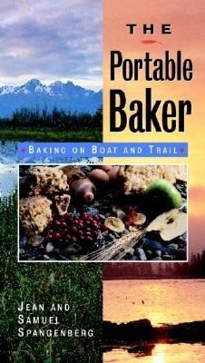 The Portable Baker: Baking on Boat and Trail als Taschenbuch