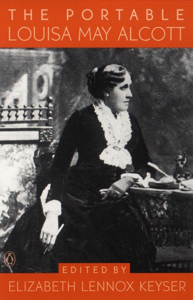 The Portable Louisa May Alcott als Taschenbuch
