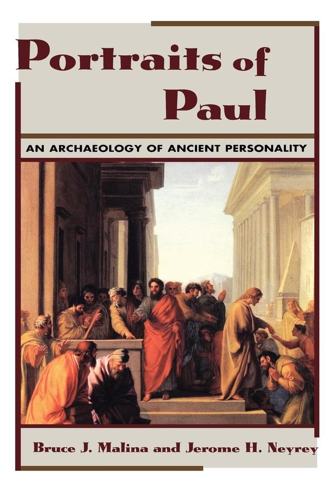 Portraits of Paul: An Archaeology of Ancient Personality als Taschenbuch