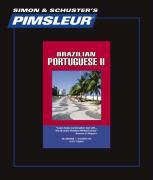 Pimsleur Portuguese (Brazilian) Level 2 CD: Learn to Speak and Understand Brazilian Portuguese with Pimsleur Language Programs als Hörbuch
