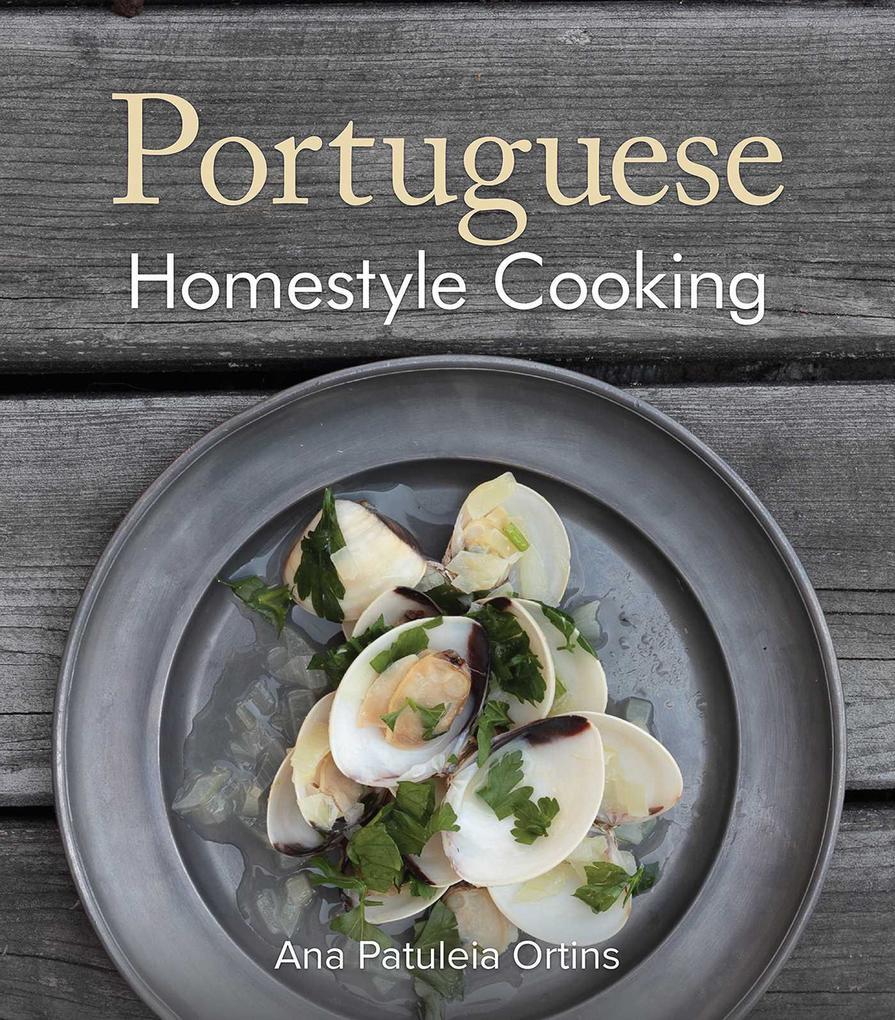 Portuguese Homestyle Cooking als Taschenbuch