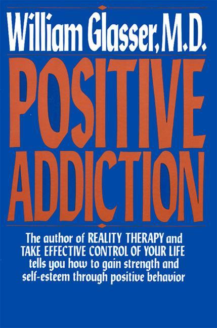 Positive Addiction als Taschenbuch