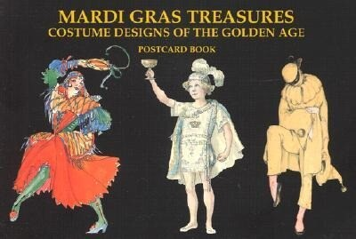 Mardi Gras Treasures: Costume Designs of the Golden Age Postcard Book als Buch