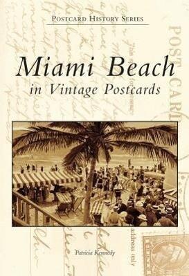 Miami Beach in Vintage Postcards als Taschenbuch