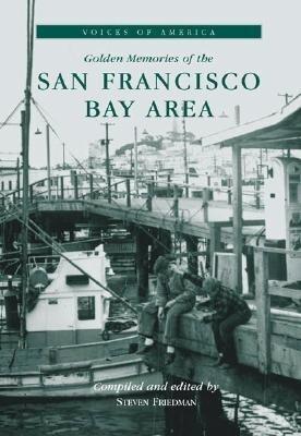 Golden Memories of the San Francisco Bay Area als Taschenbuch