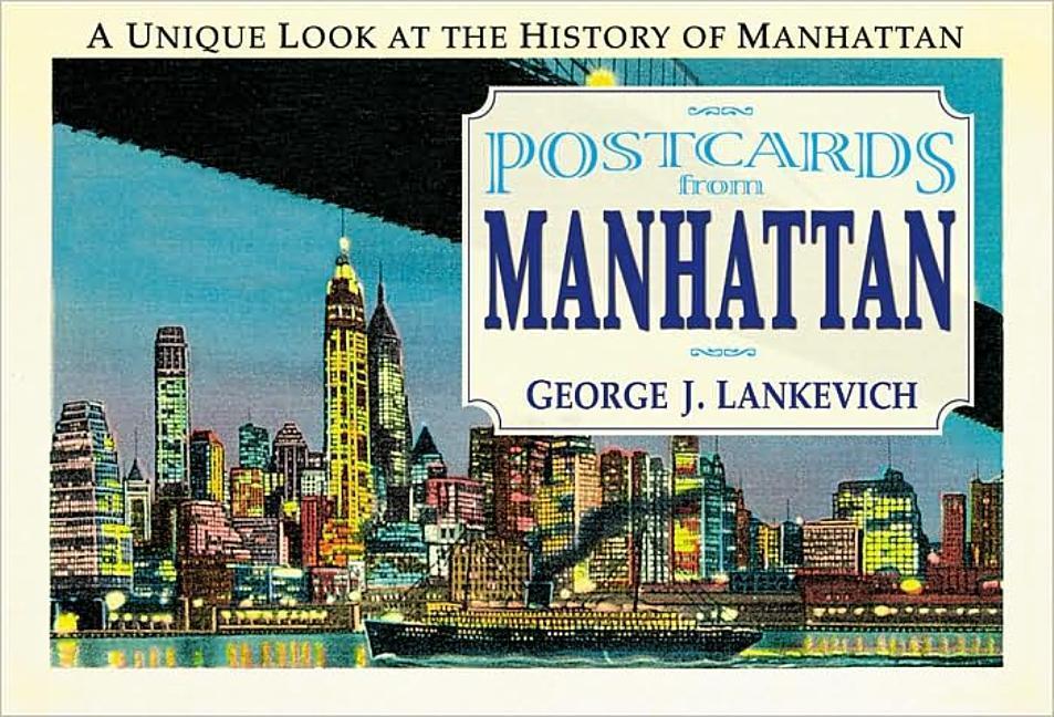 Postcards from Manhattan: A Unique Look at the History of Manhattan als Taschenbuch
