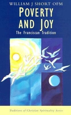 Poverty and Joy: The Franciscan Tradition als Taschenbuch
