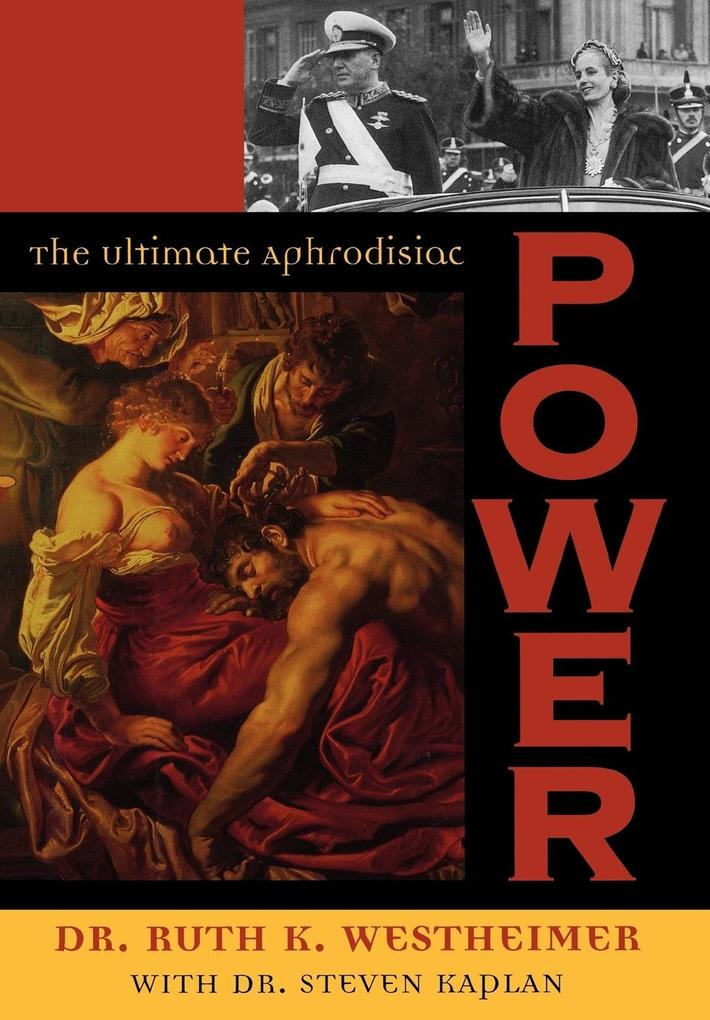 Power: The Ultimate Aphrodisiac als Buch