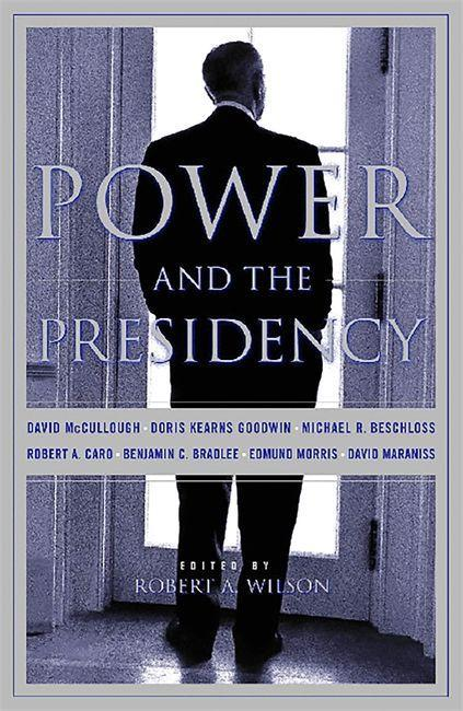 Power and the Presidency als Buch