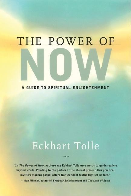 The Power of Now: A Guide to Spiritual Enlightenment als Buch