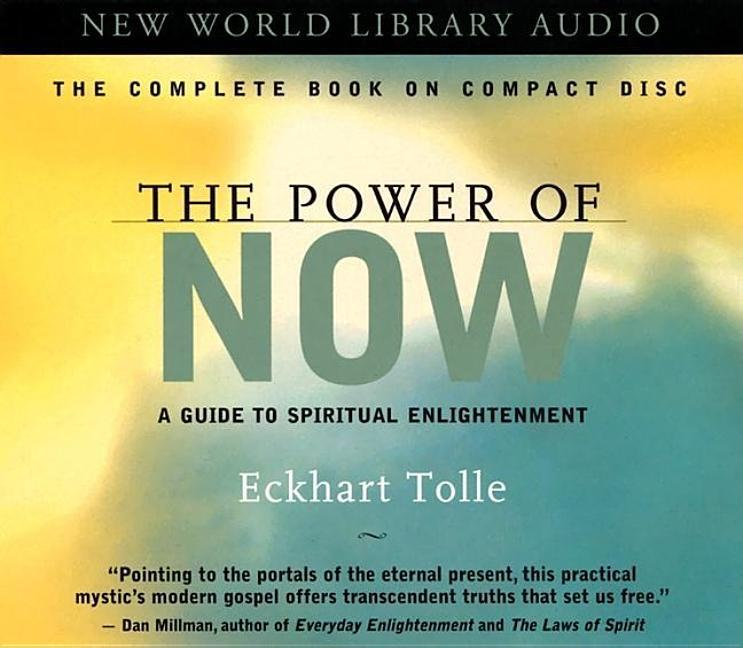 The Power of Now: A Guide to Spiritual Enlightenment als Hörbuch