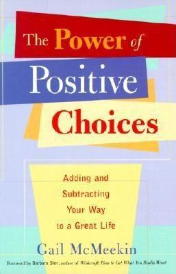 The Power of Positive Choices: Adding and Subtracting Your Way to a Great Life als Taschenbuch