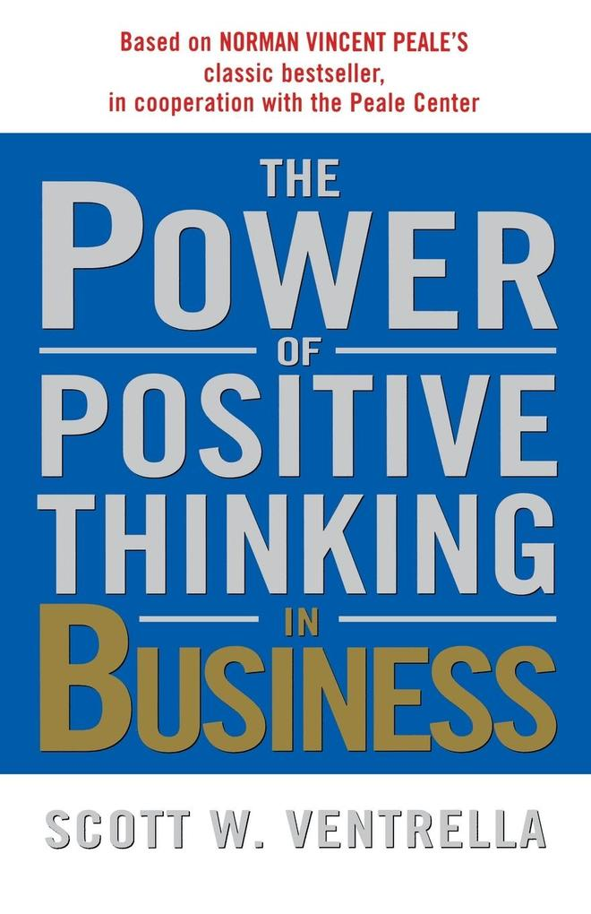 The Power of Positive Thinking in Business als Taschenbuch