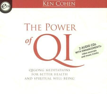 The Power of Qi: Qigong Meditations for Better Health and Spiritual Well-Being als Hörbuch