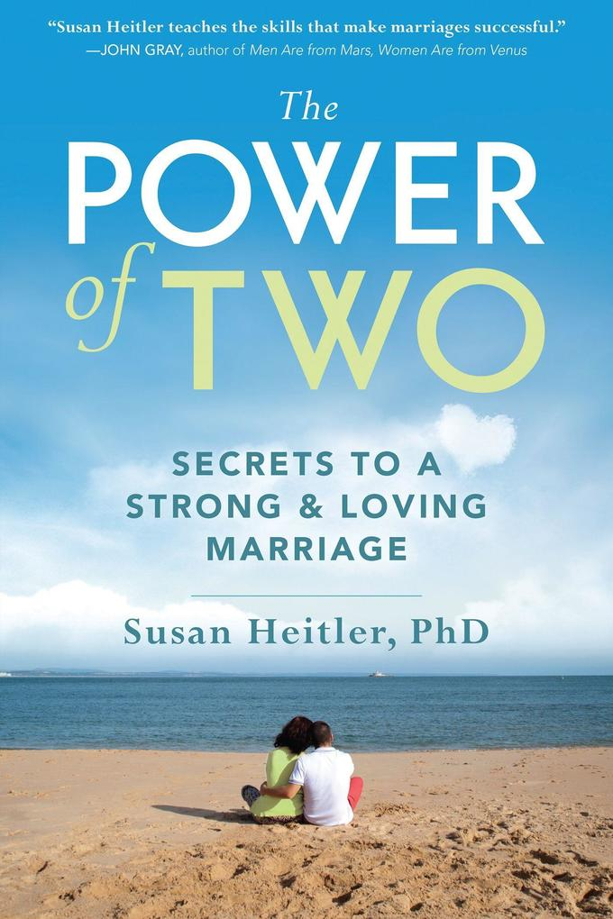 The Power of Two: Secrets to a Strong and Loving Marriage als Taschenbuch
