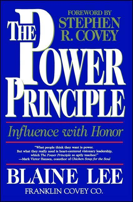 The Power Principle: Influence with Honor als Taschenbuch