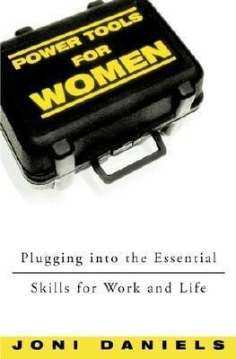 Power Tools for Women: Plugging Into the Essential Skills for Work and Life als Taschenbuch