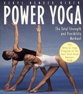 Power Yoga: The Total Strength and Flexibility Workout als Taschenbuch