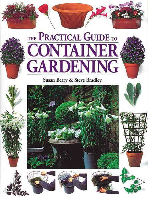 The Practical Guide to Container Gardening als Taschenbuch