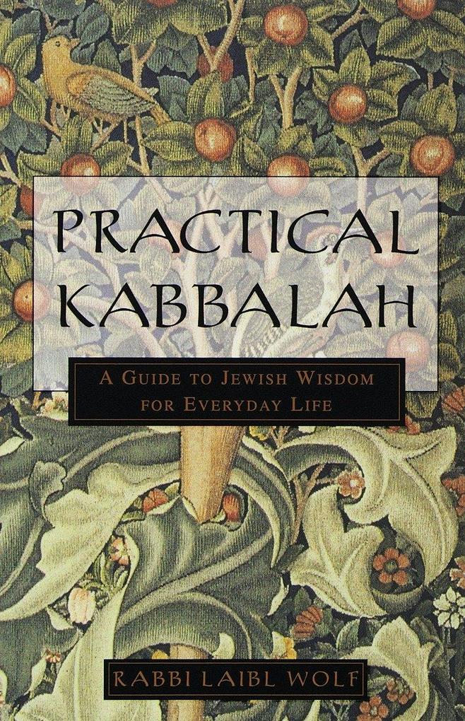 Practical Kabbalah: A Guide to Jewish Wisdom for Everyday Life als Taschenbuch