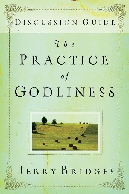 The Practice of Godliness: Discussion Guide als Taschenbuch