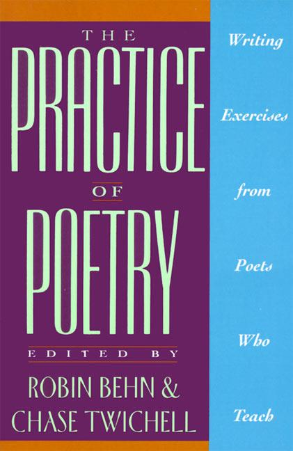 The Practice of Poetry: Writing Exercises from Poets Who Teach als Taschenbuch