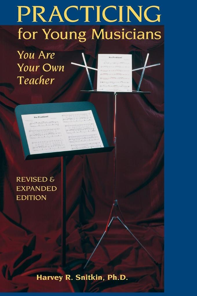 Practicing for Young Musicians: You Are Your Own Teacher als Taschenbuch