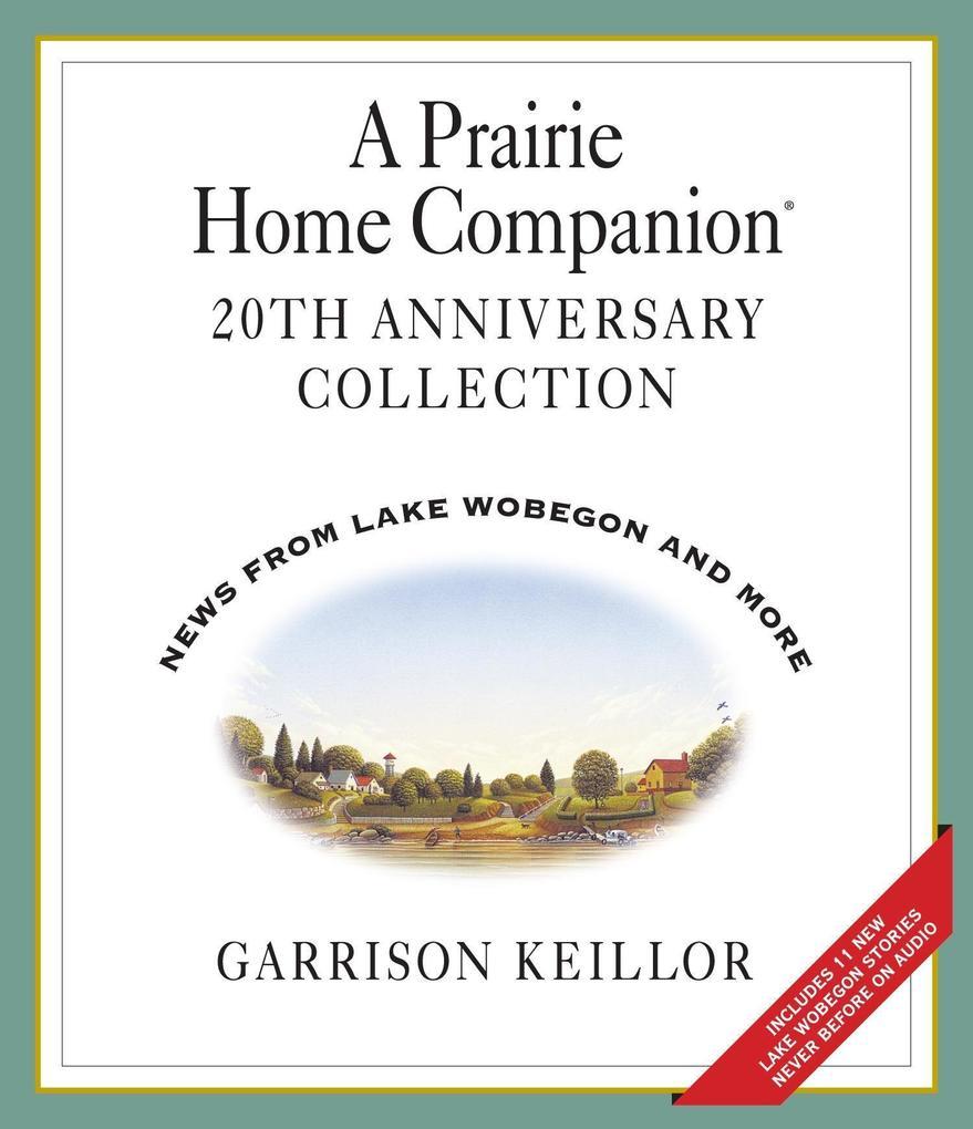 A Prairie Home Companion 20th Anniversary als Hörbuch