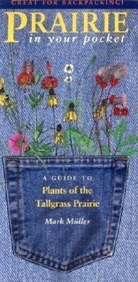 Prairie in Your Pocket: A Guide to Plants of the Tallgrass Prairie als sonstige Artikel