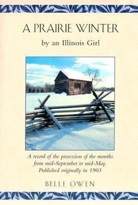 A Prairie Winter: By an Illinois Girl als Taschenbuch