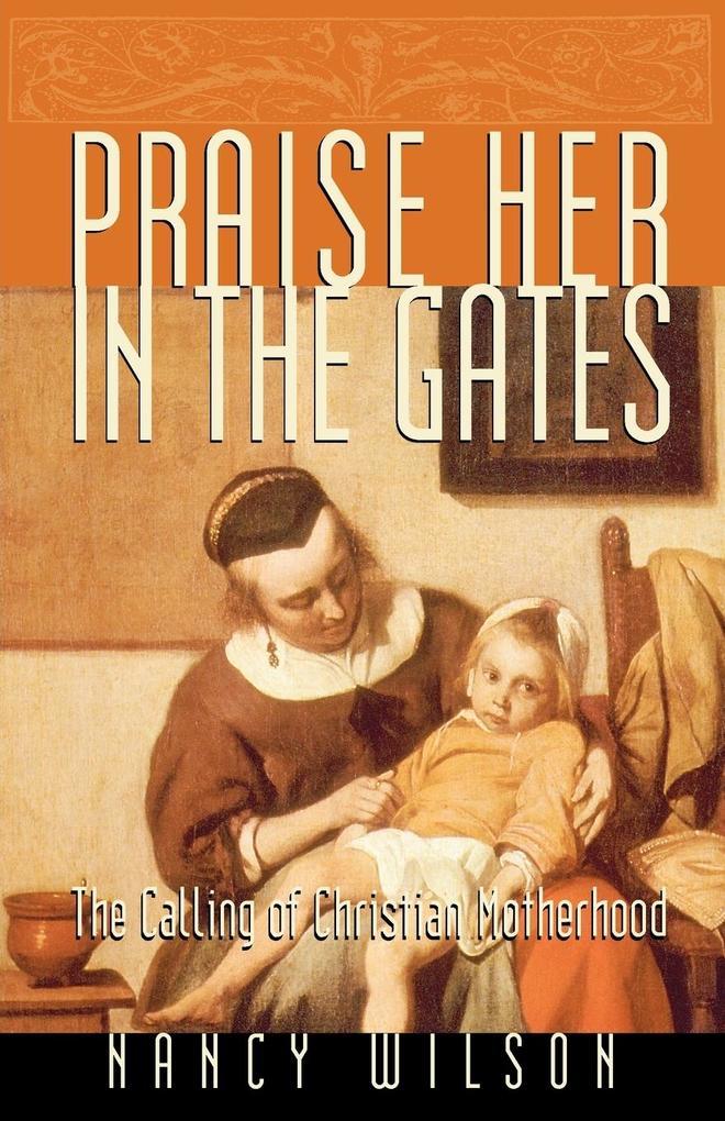 Praise Her in the Gates als Taschenbuch