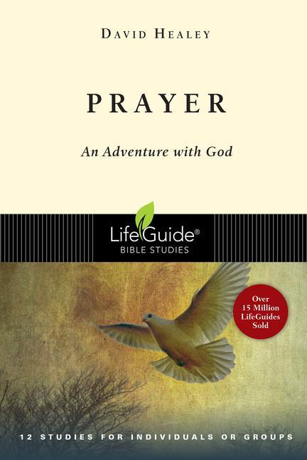 Prayer: An Adventure with God als Taschenbuch