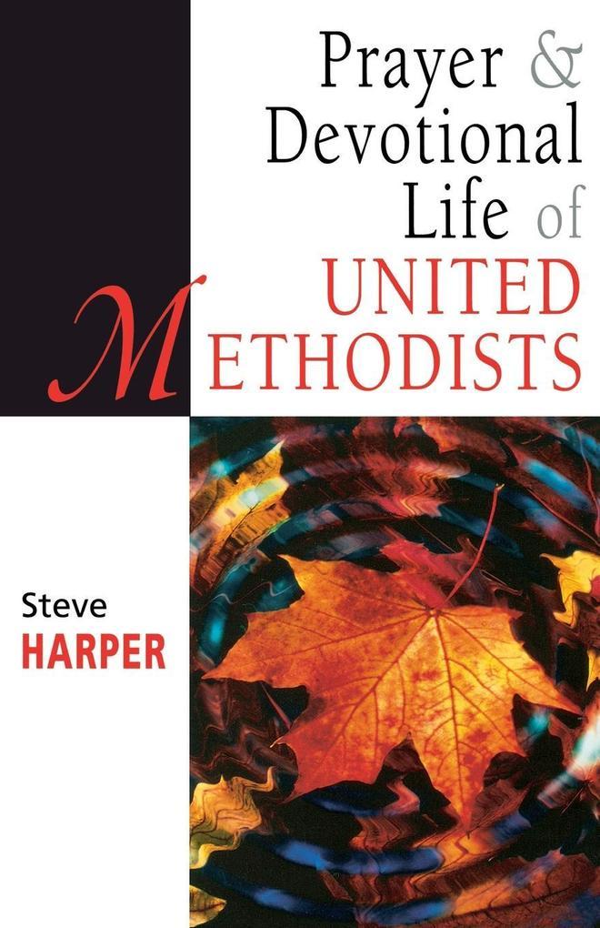 Prayer and Devotional Life of United Methodists als Taschenbuch