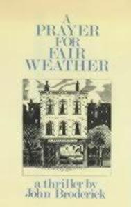 A Prayer for Fair Weather als Buch
