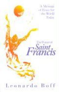 The Prayer of Saint Francis: A Message of Peace for the World Today als Taschenbuch
