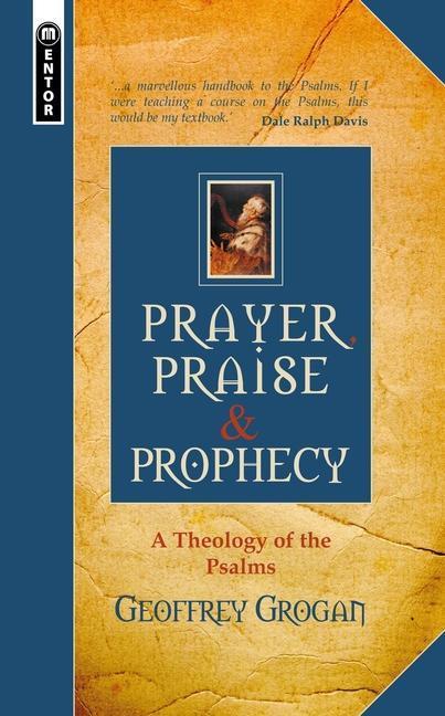 Prayer, Praise & Prophecy als Buch