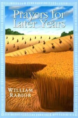 Prayers for Later Years als Taschenbuch