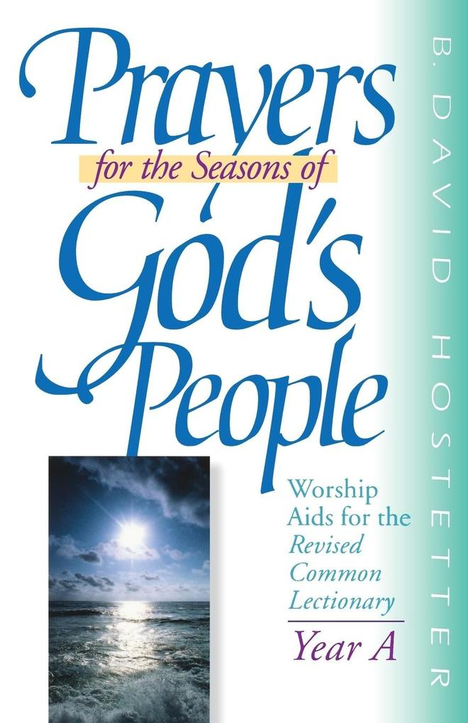 Prayers for the Seasons of God's People Year a als Taschenbuch