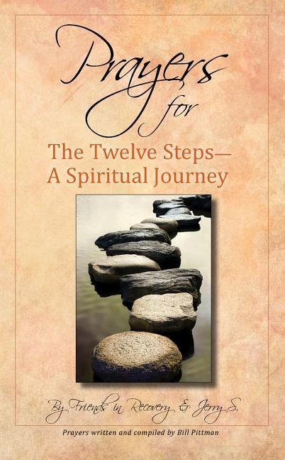 Prayers for the Twelve Steps: A Spiritual Journey als Taschenbuch