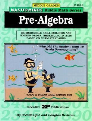 Masterminds Riddle Math for Middle Grades: Pre-Algebra: Reproducible Skill Builders and Higher Order Thinking Activities Based on Nctm Standards als Taschenbuch