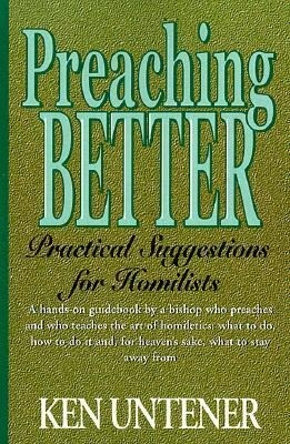Preaching Better: Practical Suggestions for Homilists als Taschenbuch